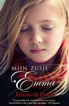Elizabeth Flock Mijn zusje Emma