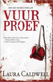 Laura Caldwell Vuurproef - Een Izzy-McNeil thriller