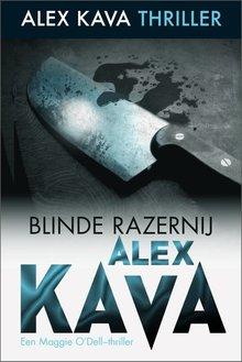 Alex Kava Blinde razernij - Een Maggie O'Dell-thriller