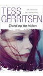 Tess Gerritsen Dicht op de hielen
