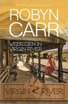 Robyn Carr Weerzien in Virgin River