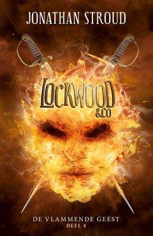 Jonathan Stroud De vlammende geest - Lockwood en Co Deel 4