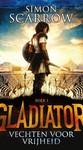 Gladiator Boek 1 - Vechten voor vrijheid