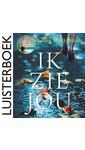 Meer info over Clare Mackintosh Ik zie jou bij Luisterrijk.nl