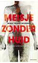 Meer info over Mads Peder Nordbo Meisje zonder huid bij Luisterrijk.nl