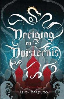 Leigh Bardugo Dreiging en duisternis - De Grisha Boek 2
