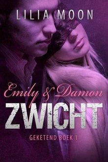 Lilia Moon Zwicht - Emily & Damon - Geketend Boek 1