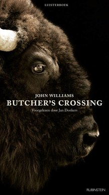 John Williams Butcher's Crossing - Voorgelezen door Jan Donkers