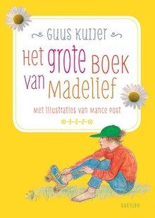 Guus Kuijer Madelief 3 - Op je kop in de prullenbak