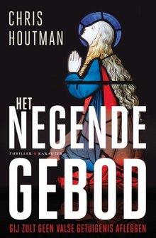 Chris Houtman Het negende gebod - Gij zult geen valse getuigenissen afleggen