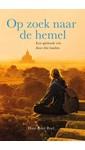 Hans Peter Roel Op zoek naar de hemel