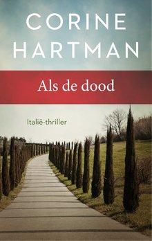 Corine Hartman Als de dood - Italië-thriller
