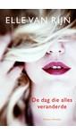 Meer info over Elle van Rijn De dag die alles veranderde bij Luisterrijk.nl