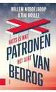 Meer info over Willem Middelkoop; Tim Dollee Patronen van bedrog bij Luisterrijk.nl