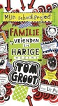 Tom Groot 12 - Familie, vrienden en harige wezens