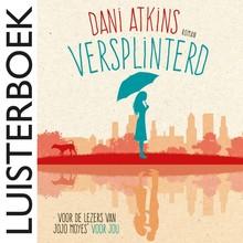 Dani Atkins Versplinterd