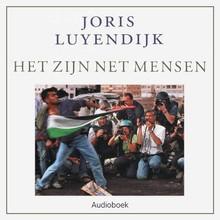 Joris Luyendijk Het zijn net mensen - Beelden uit het Midden-Oosten