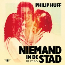 Philip Huff Niemand in de stad