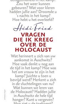 Hédi Fried Vragen die ik kreeg over de Holocaust
