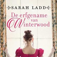 Sarah Ladd De erfgename van Winterwood