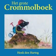 Henk den Hartog Het grote Crommolboek