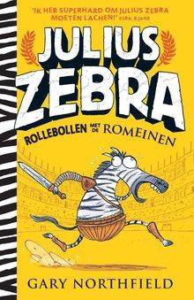 Gary Northfield Rollebollen met de Romeinen - Julius Zebra 1