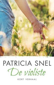 Patricia Snel De violiste - Kort verhaal