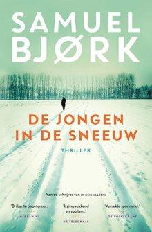 Samuel Bjork De jongen in de sneeuw
