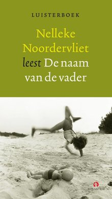 Nelleke Noordervliet De naam van de vader
