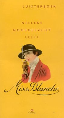 Nelleke Noordervliet Miss Blanche