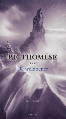 P.F. Thomése De weldoener
