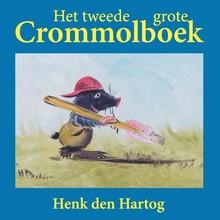 Henk den Hartog Het tweede grote Crommolboek