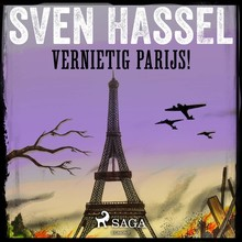 Sven Hassel Vernietig Parijs!