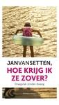 Jan van Setten Hoe krijg ik ze zover?