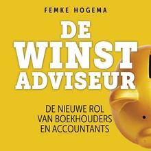 Femke Hogema De Winstadviseur - De nieuwe rol van boekhouders en accountants