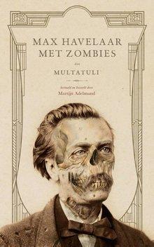 Martijn Adelmund Max Havelaar met zombies
