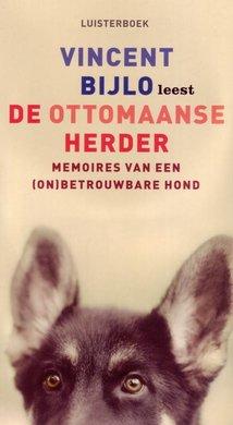 Vincent Bijlo De Ottomaanse herder - Memoires van een (on)betrouwbare hond