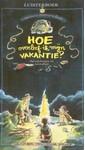 Meer info over Francine Oomen Hoe overleef ik mijn vakantie? bij Luisterrijk.nl