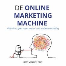 Bart van den Belt De online marketingmachine - Wat elke ondernemer moet weten over online marketing