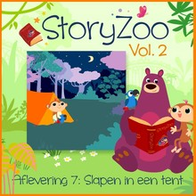 StoryZoo Slapen in een tent - StoryZoo Vol. 2