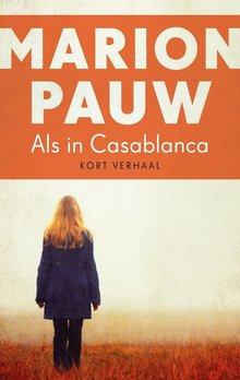 Marion Pauw Als in Casablanca - Kort verhaal