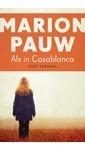 Marion Pauw Als in Casablanca