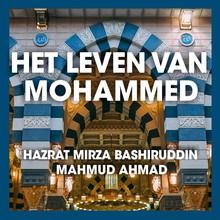 Hazrat Mirza Bashiruddin Het leven van Mohammed