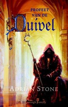 Adrian Stone Profeet van de duivel - Duivel Trilogie 1