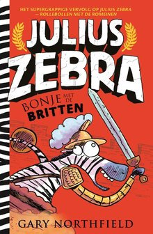 Gary Northfield Bonje met de Britten - Julius Zebra 2