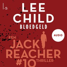 Lee Child Bloedgeld - Een Jack Reacher thriller #10