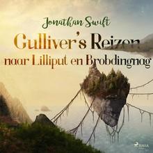 Jonathan Swift Gulliver's reizen - naar Lilliput en Brobdingnag