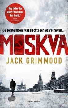 Jack Grimwood Moskva - De eerste moord was slechts een waarschuwing...