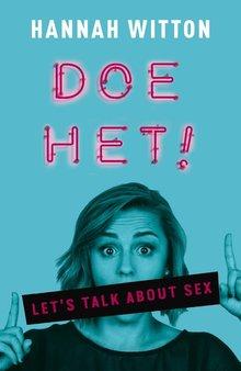 Hannah Witton Doe het! - Let's talk about sex