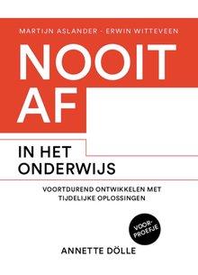 Martijn Aslander Amuse Nooit af in het onderwijs - Voortdurend ontwikkelen met tijdelijke oplossingen